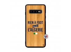 Coque Samsung Galaxy S10 Rien A Foot Allez L Algerie Bois Bamboo