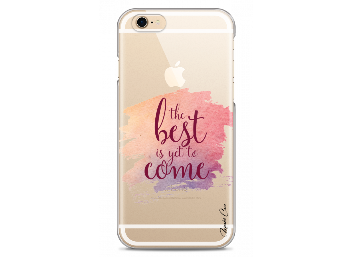 zz coque iphone 6 design master case the best is yet to come 1