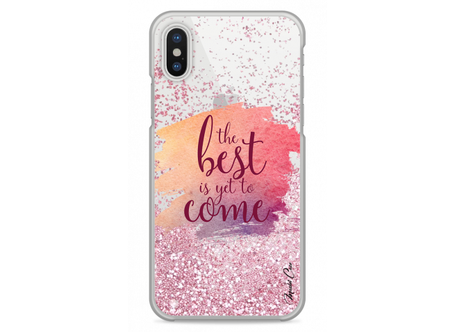 Coque iPhone X Pink glitter The best is yet to come