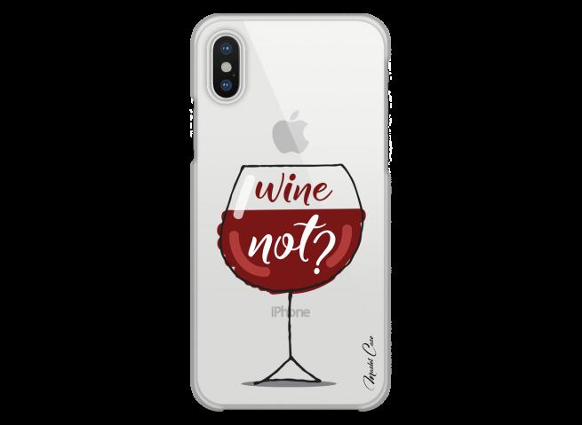 Coque iPhone X Wine not?