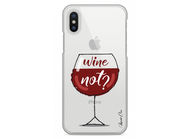 Coque iPhone XS MAX Wine not?
