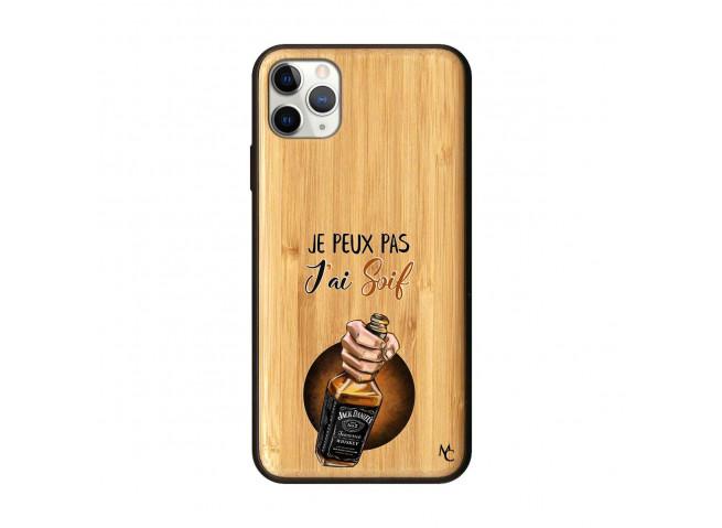 Coque iPhone 11 PRO MAX J Peux Pas J Ai Soif Bois Bamboo