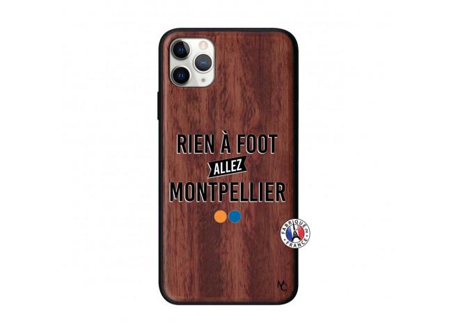 Coque iPhone 11 PRO MAX Rien A Foot Allez Montpellier Bois Walnut