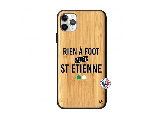 Coque iPhone 11 PRO MAX Rien A Foot Allez St Etienne Bois Bamboo