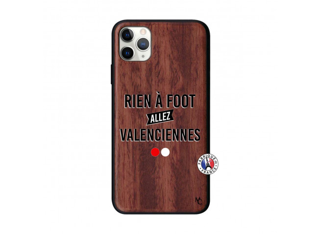 Coque iPhone 11 PRO MAX Rien A Foot Allez Valenciennes Bois Walnut