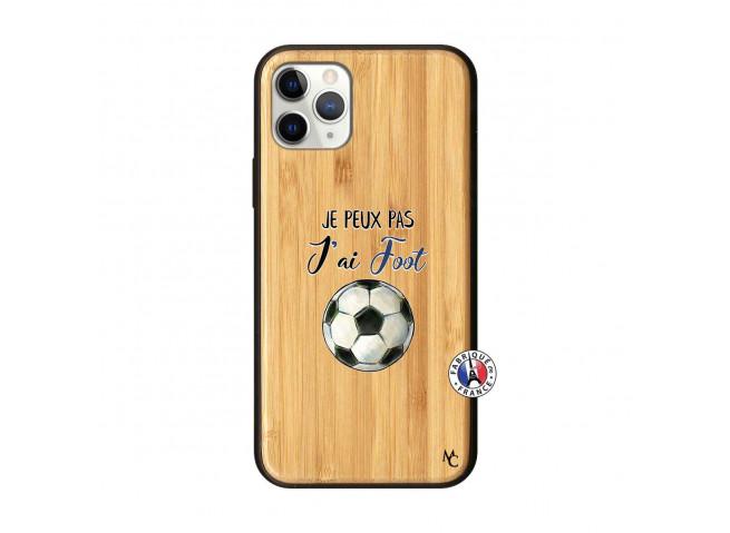 Coque iPhone 11 PRO Je Peux Pas J Ai Foot Bois Bamboo