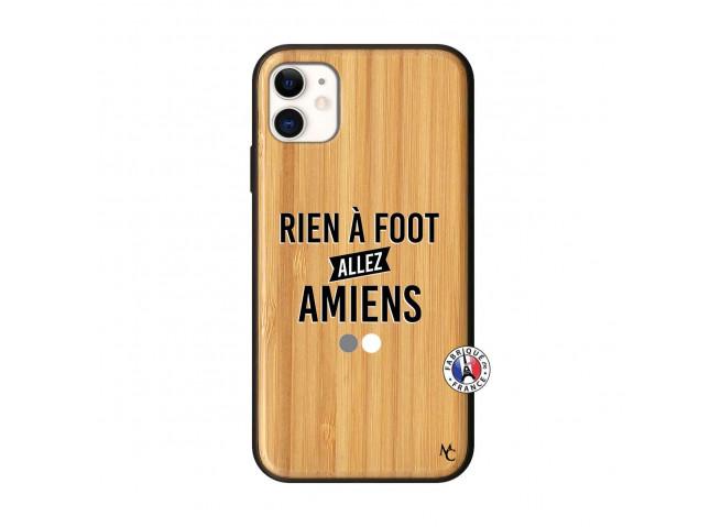 Coque iPhone 11 Rien A Foot Allez Amiens Bois Bamboo