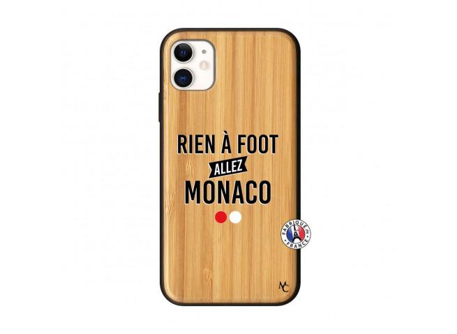 Coque iPhone 11 Rien A Foot Allez Monaco Bois Bamboo