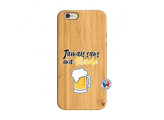 Coque iPhone 6/6S Jamais Sans Ma Blonde Bois Bamboo
