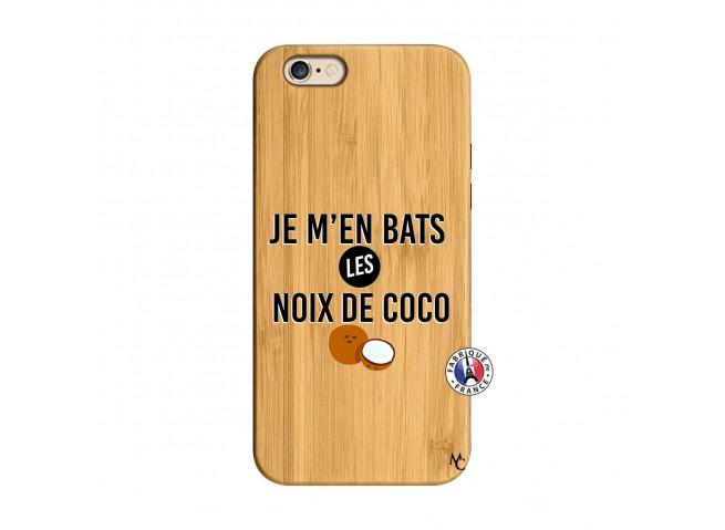 Coque iPhone 6/6S Je m'en bats Les Noix De Coco Bois Bamboo