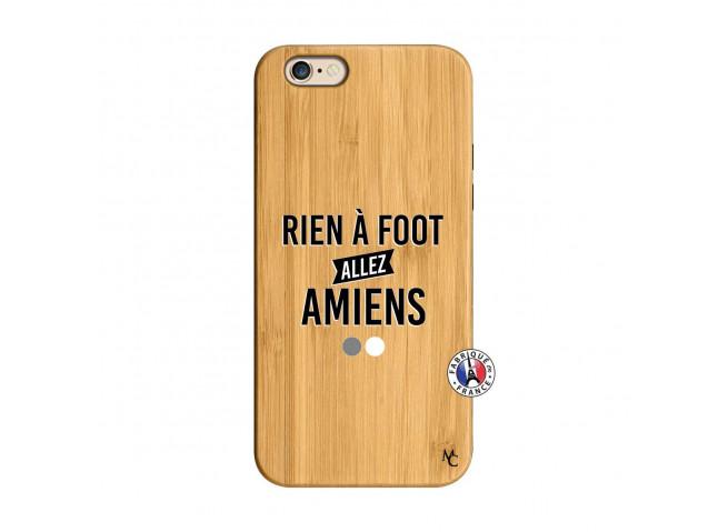 Coque iPhone 6/6S Rien A Foot Allez Amiens Bois Bamboo