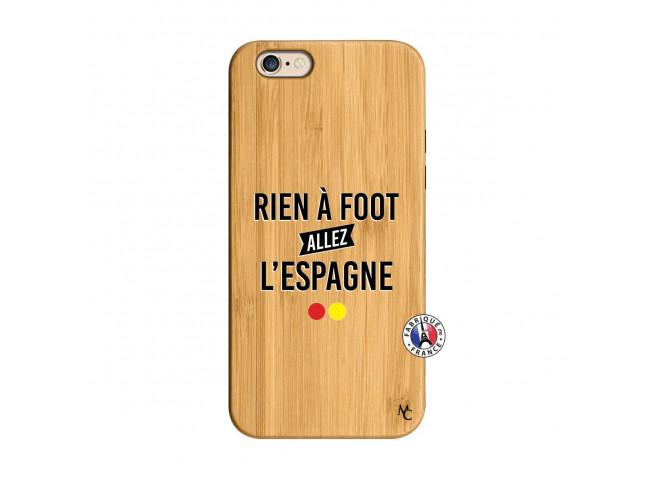 Coque iPhone 6/6S Rien A Foot Allez L'Espagne Bois Bamboo