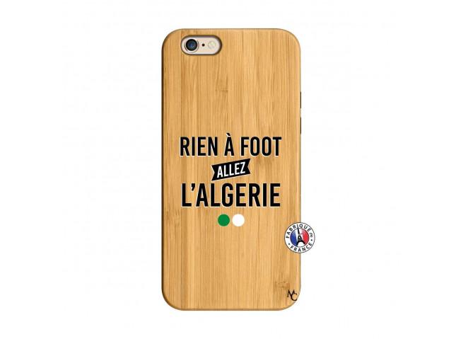 Coque iPhone 6/6S Rien A Foot Allez L Algerie Bois Bamboo