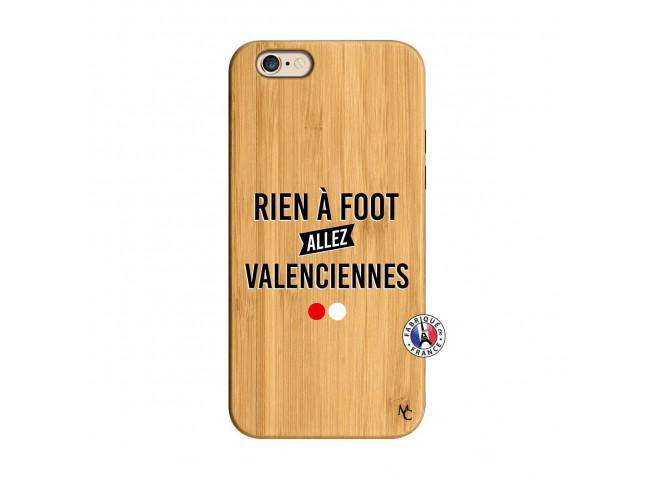 Coque iPhone 6/6S Rien A Foot Allez Valenciennes Bois Bamboo