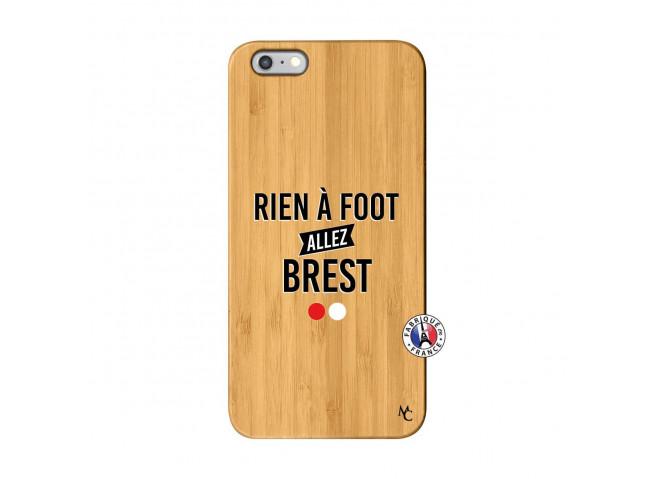 Coque iPhone 6Plus/6S Plus Rien A Foot Allez Brest Bois Bamboo