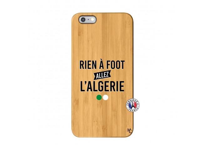 Coque iPhone 6Plus/6S Plus Rien A Foot Allez L Algerie Bois Bamboo