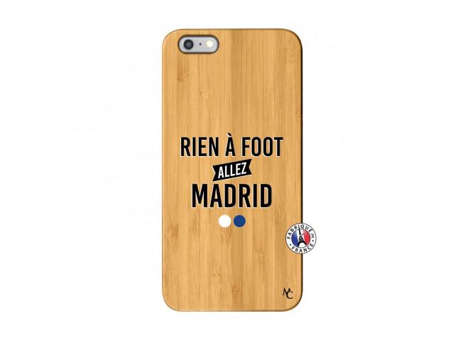 Coque iPhone 6Plus/6S Plus Rien A Foot Allez Madrid Bois Bamboo