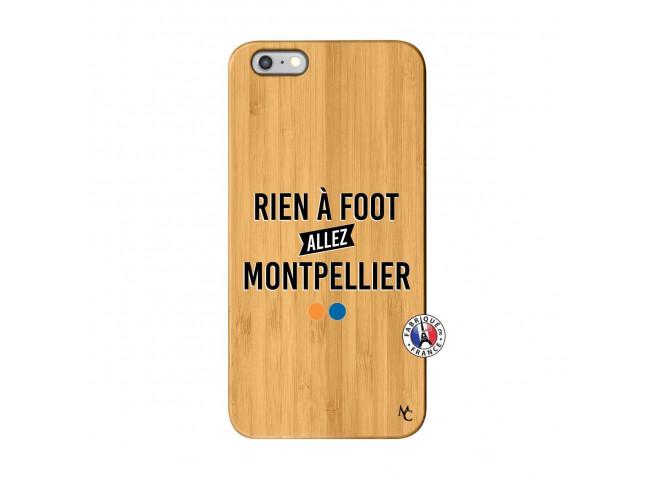 Coque iPhone 6Plus/6S Plus Rien A Foot Allez Montpellier Bois Bamboo