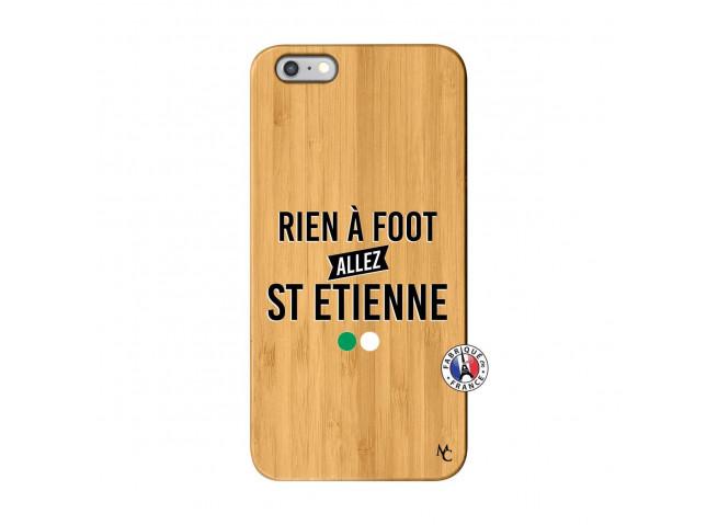 Coque iPhone 6Plus/6S Plus Rien A Foot Allez St Etienne Bois Bamboo