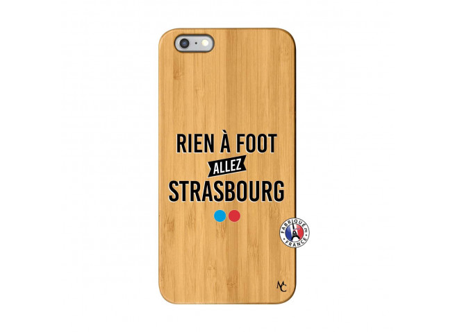 Coque iPhone 6Plus/6S Plus Rien A Foot Allez Strasbourg Bois Bamboo