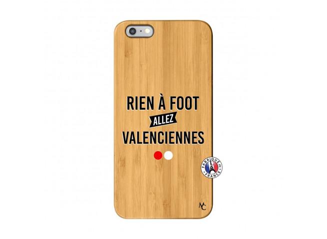 Coque iPhone 6Plus/6S Plus Rien A Foot Allez Valenciennes Bois Bamboo
