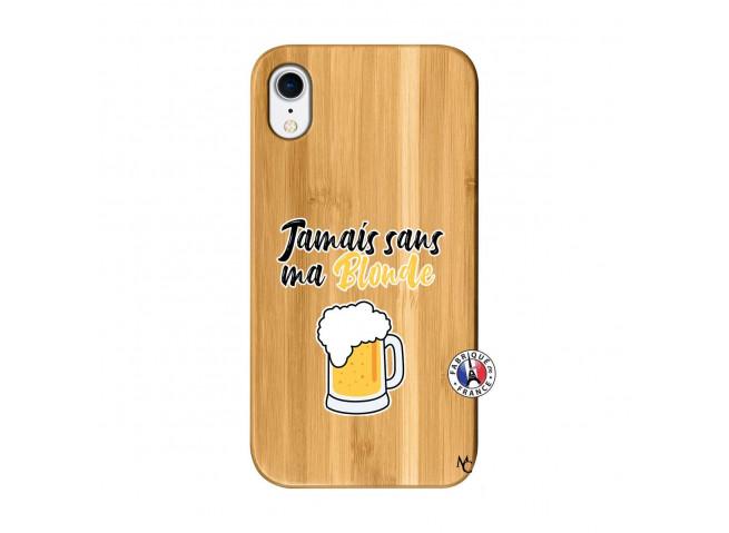 Coque iPhone XR Jamais Sans Ma Blonde Bois Bamboo