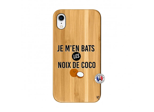 Coque iPhone XR Je m'en bats Les Noix De Coco Bois Bamboo