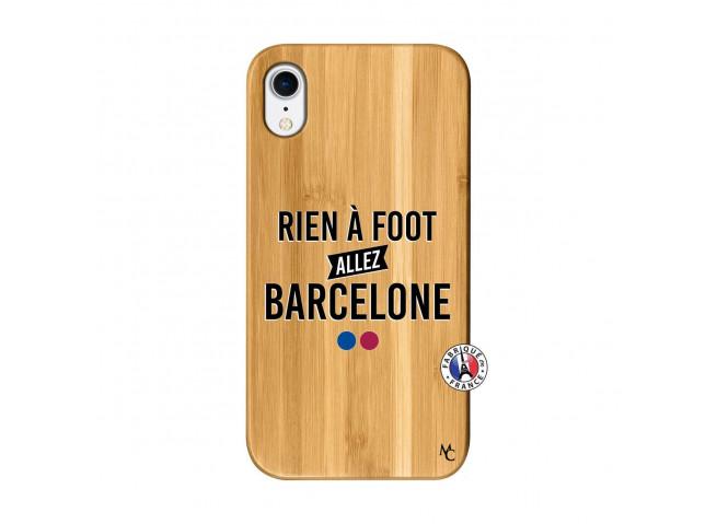 Coque iPhone XR Rien A Foot Allez Barcelone Bois Bamboo
