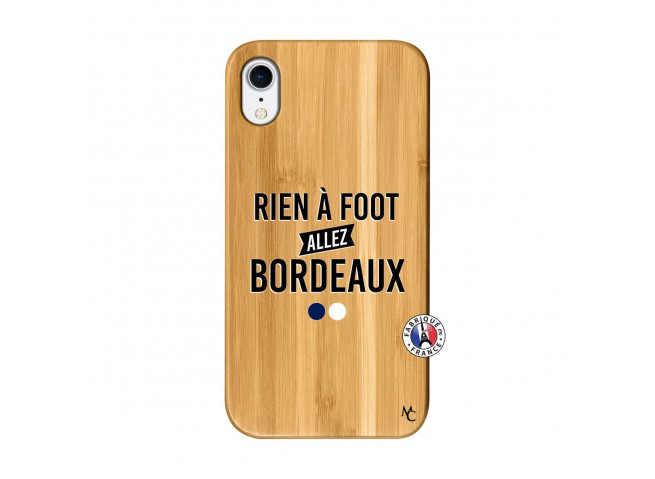 Coque iPhone XR Rien A Foot Allez Bordeaux Bois Bamboo