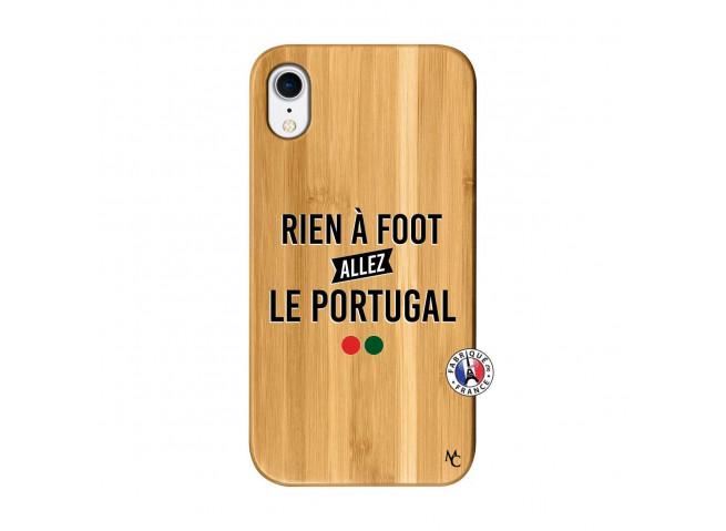 Coque iPhone XR Rien A Foot Allez Le Portugal Bois Bamboo