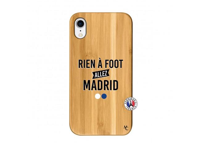 Coque iPhone XR Rien A Foot Allez Madrid Bois Bamboo