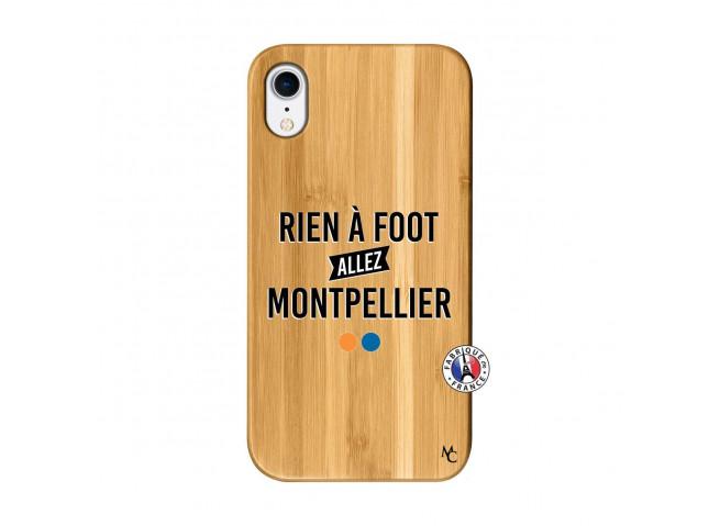 Coque iPhone XR Rien A Foot Allez Montpellier Bois Bamboo