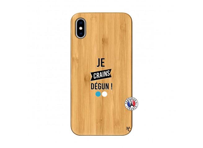 Coque iPhone XS MAX Je Crains Degun Bois Bamboo