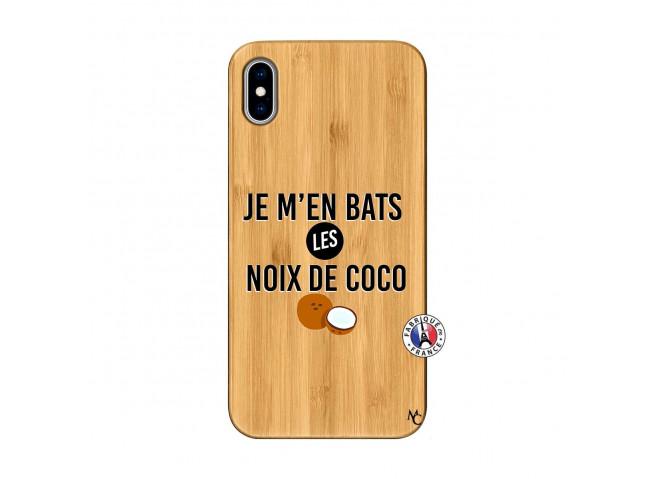 Coque iPhone XS MAX Je m'en bats Les Noix De Coco Bois Bamboo