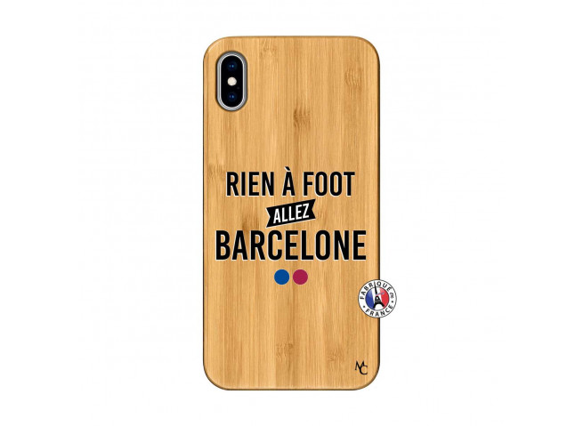 Coque iPhone XS MAX Rien A Foot Allez Barcelone Bois Bamboo