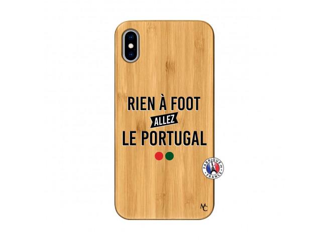 Coque iPhone XS MAX Rien A Foot Allez Le Portugal Bois Bamboo