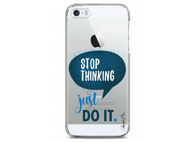 Coque iPhone 5C Stop thinking just do it