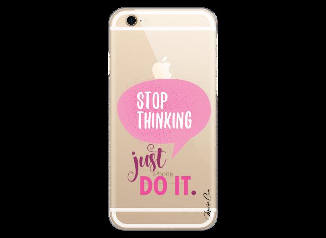 Coque iPhone 6Plus/6SPlus Stop thinking just do it girl