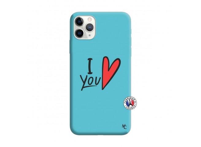 Coque iPhone 11 PRO MAX I Love You Silicone Bleu