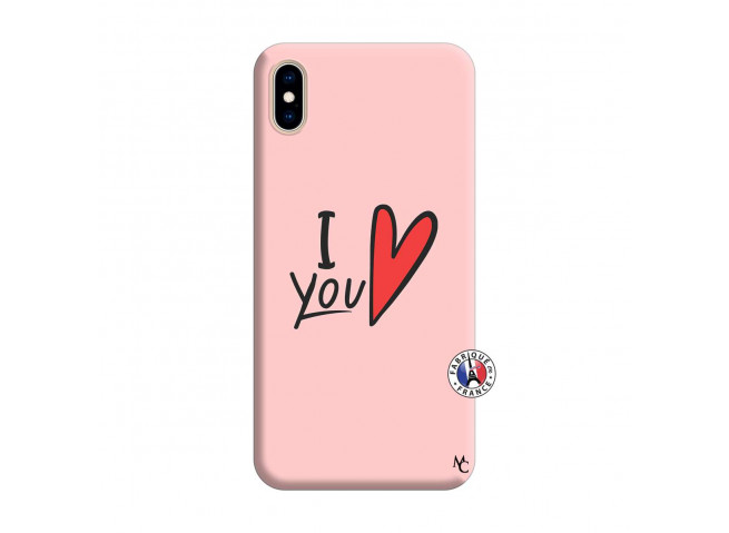 Coque iPhone XS MAX I Love You Silicone Rose