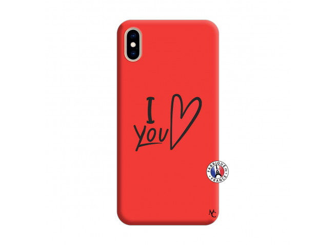 Coque iPhone XS MAX I Love You Silicone Rouge