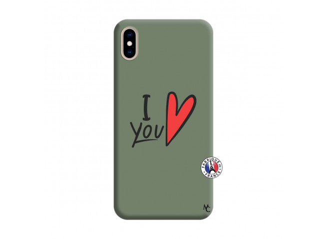 Coque iPhone XS MAX I Love You Silicone Vert