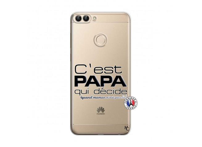 Coque Huawei P Smart C'est Papa Qui Décide Quand Maman n'est pas là