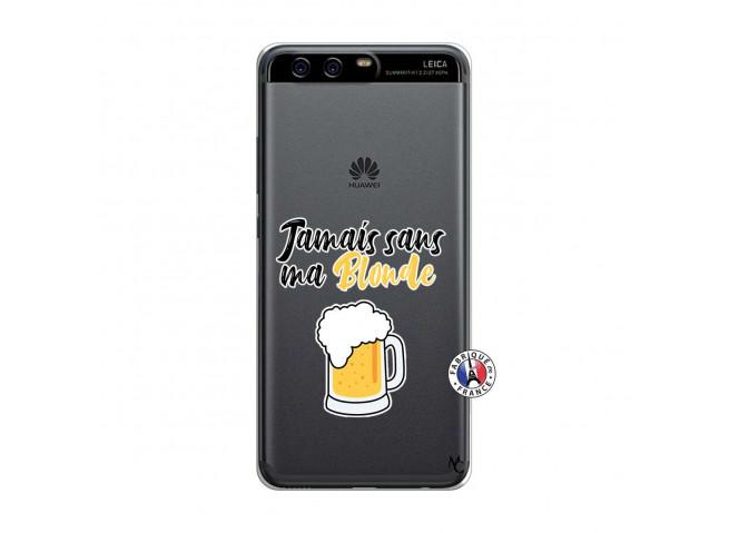 Coque Huawei P10 Jamais Sans Ma Blonde