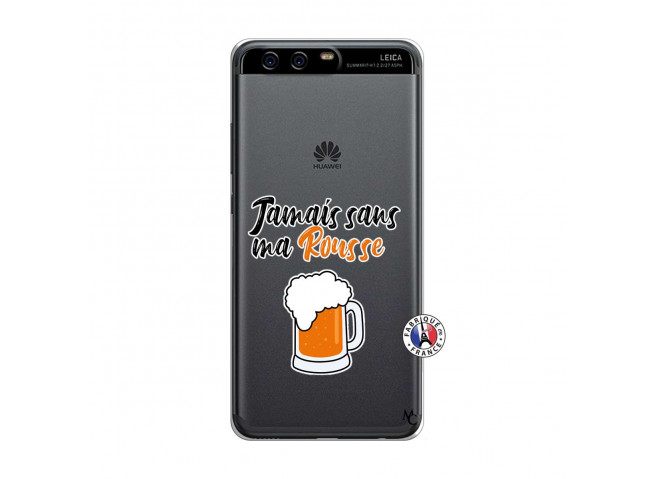 Coque Huawei P10 Jamais Sans Ma Rousse