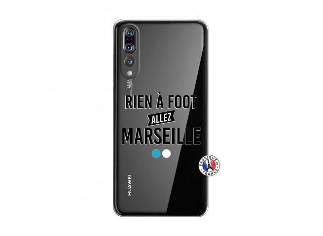 Coque Huawei P20 PRO Rien A Foot Allez Marseille