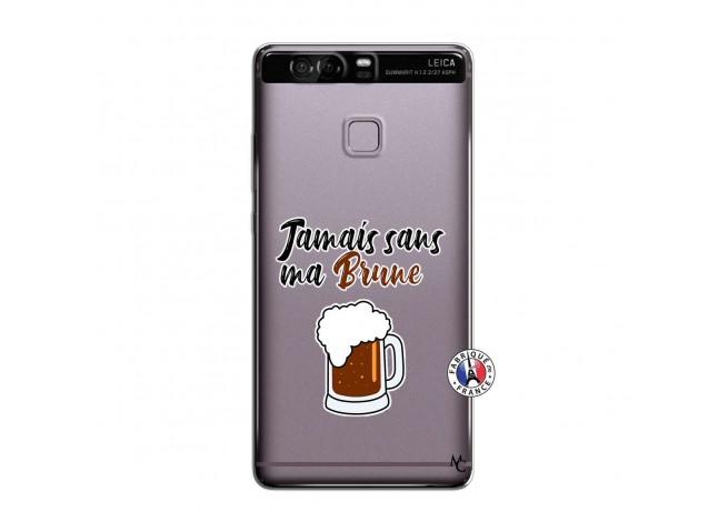 Coque Huawei P9 Jamais Sans Ma Brune