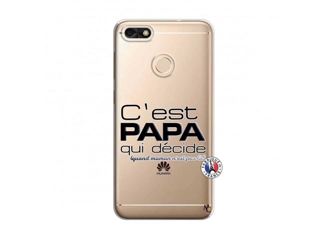 Coque Huawei Y6 2018 C'est Papa Qui Décide Quand Maman n'est pas là