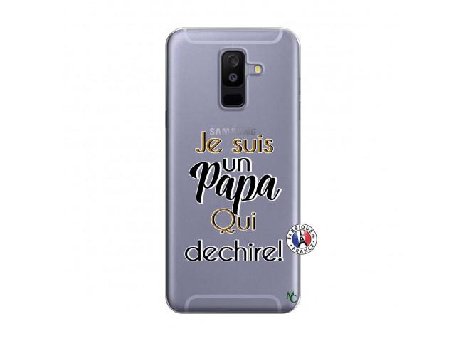 Coque Samsung Galaxy A6 Plus Je Suis Un Papa Qui Dechire