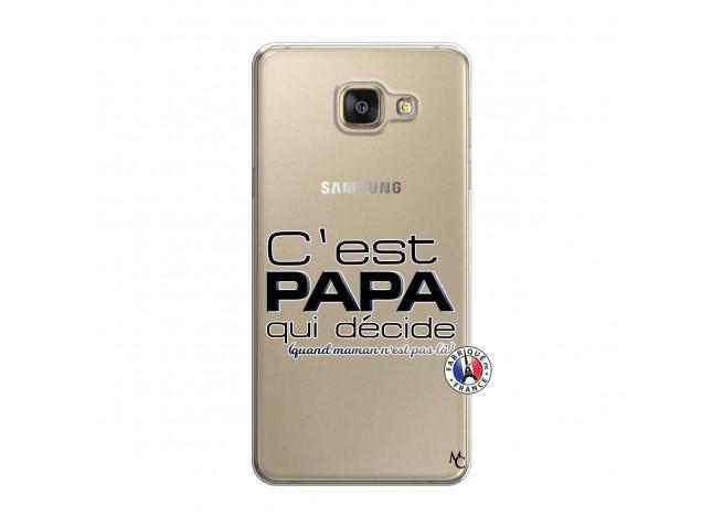 Coque Samsung Galaxy A7 2015 C'est Papa Qui Décide Quand Maman n'est pas là